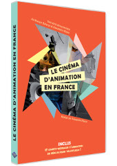 Le Cinema d Animation en France - Alexandre Hilaire
