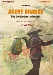 Agent Orange une bombe � retardement - Thuy Tien Ho et Laurent Lindebrings