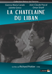 La Chatelaine du Liban - Richard Pottier