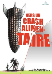 Vers un crash alimentaire - Yves Billy et Richard Prost