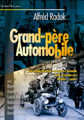 Grand-père automobile - Alfrèd Radok