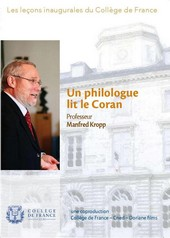Un philologue lit le Coran - Manfred Kropp au Collège de France