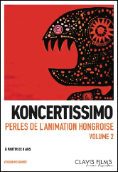 Koncertissimo - Perles de l'animation Hongroise Vol 2