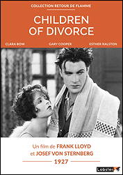 CHILDREN OF DIVORCE - Frank Lloyd & Josef von Sternberg